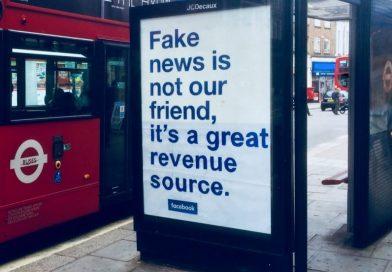 倫敦街頭出現諷刺 Facebook 的廣告:「假新聞不是我們的朋友,而是巨大的收入來源」